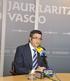 """Lehendakari: """"Quien tiene que ratificar y materializar las políticas activas de empleo es el Gobierno Vasco"""""""