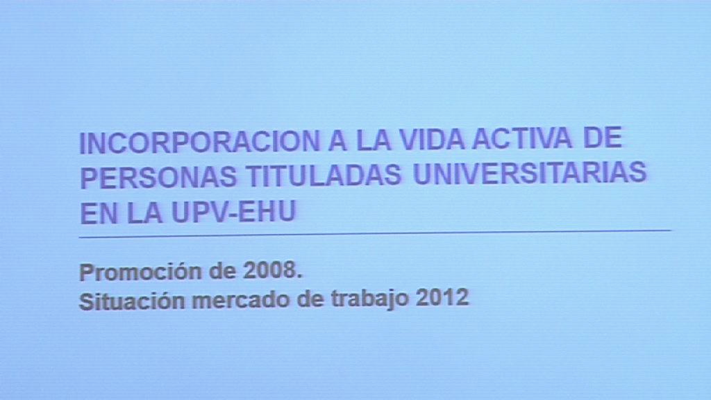 El 76,7% de los titulados de la UPV/EHU  en 2008 encontró trabajo a los  seis meses de graduarse   [11:47]