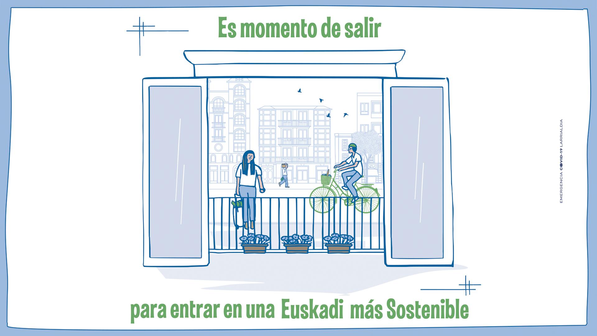 Es momento de salir para entrar en una Euskadi más sostenible [0:20]
